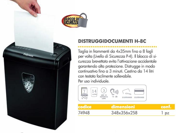 DISTRUGGIDOCUMENTI H-8C 23l 1pz A FRAMMENTO FELLOWES